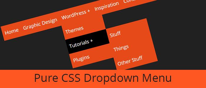 How to Create a Pure CSS Dropdown Menu