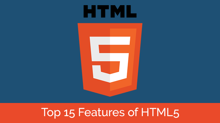 Top 15 Features of HTML5